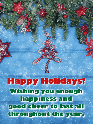 Wish You Enough Happiness - Season's Greeting Card