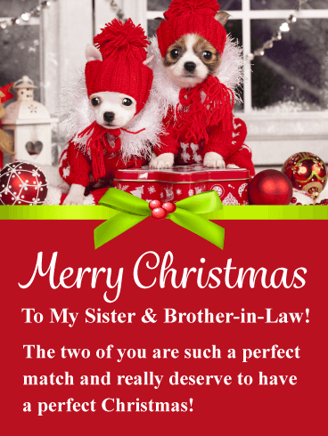 A Perfect Match - Merry Christmas Card for Sister & Brother-in-Law