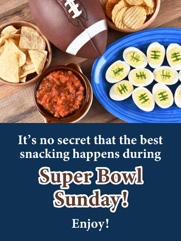 Best Snacks- Happy Super Bowl Sunday Card