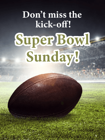 Kick-Off- Happy Super Bowl Sunday Card