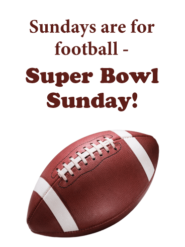 Sunday Football- Happy Super Bowl Card