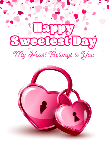 My Heart is Yours – Happy Sweetest Day Card