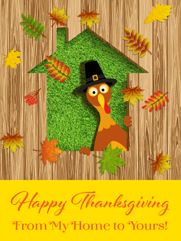 From My Home to Yours - Happy Thanksgiving Card