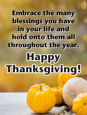 Embrace the Many Blessings - Happy Thanksgiving Day Card