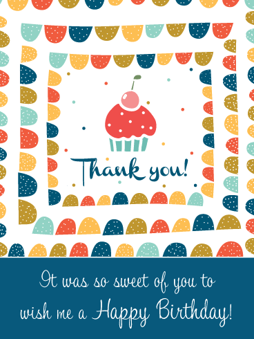 A Little Sweet Treat- Thank You Card for Birthday Wishes