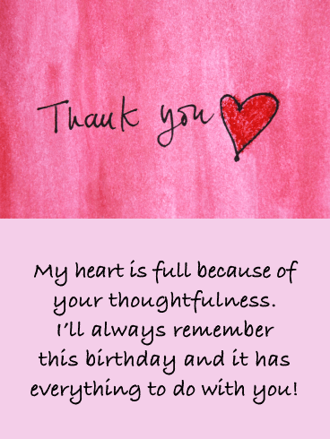 My Heart is Full - Thank You Card for Birthday Wishes