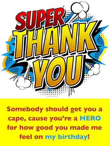 You're Super- Thank You for the Birthday Wishes Card