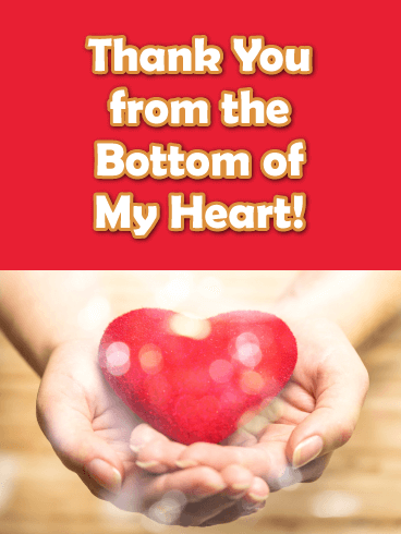 Thanks From the Bottom of My Heart - Thank You Card