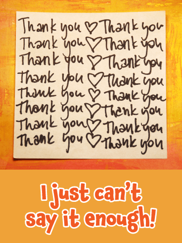 Can't Say It Enough- Thank You Card