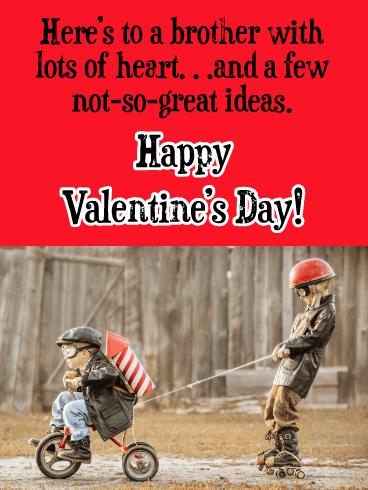 You are the BEST! Happy Valentine's Day Card for Brother