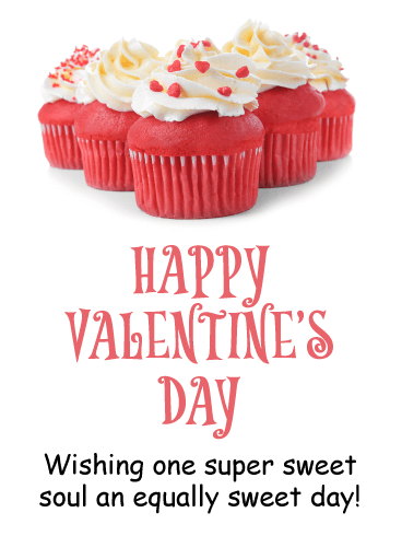 Sweets for the Sweet - Happy Valentine's Day Card for Everyone