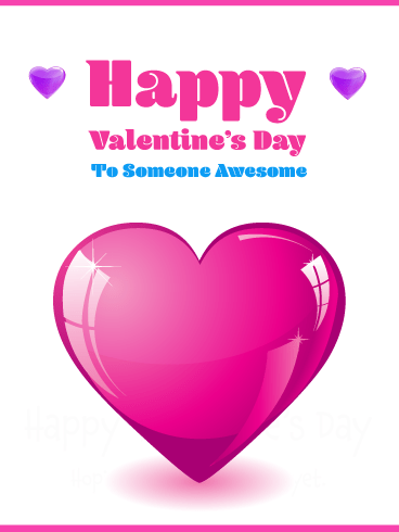 Awesome Hearts - Happy Valentine's Day Card for Everyone