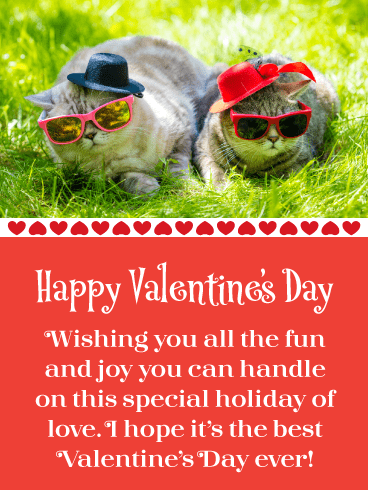 Adorable Cats Wearing Sunglasses - Happy Valentine's Day Card for Everyone