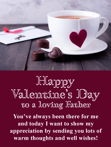 You're my cup of tea - Happy Valentine's Day Card for Father