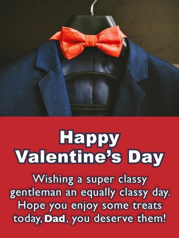 Sharp Dressed Dad - Happy Valentine's Day Card for Father