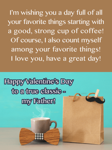 A True Classic - Happy Valentine's Day Card for Father