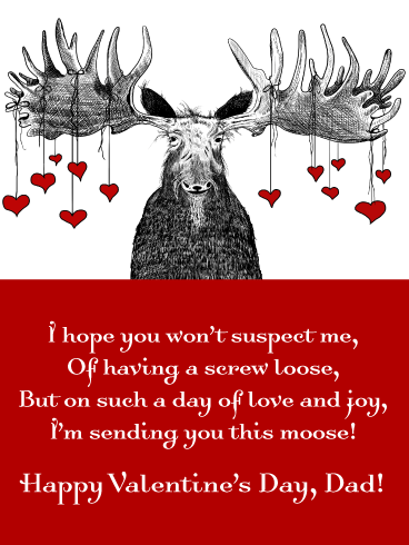 The Moose Is Loose - Funny Valentine's Day for Father