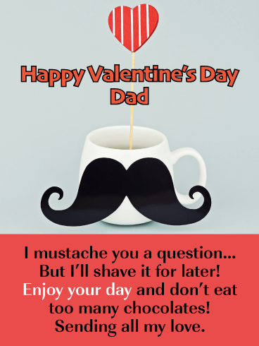 Mustache You A Question - Funny Valentine's Day Card for Father