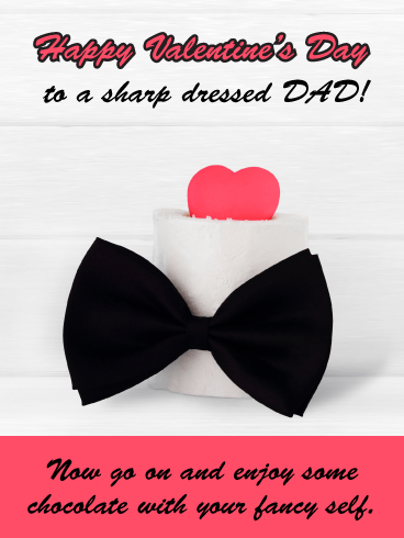 Bowtie Wishes - Happy Valentine's Day Card for Father