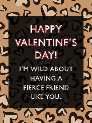 A Fierce Friend - Happy Valentine's Day Card for Friends