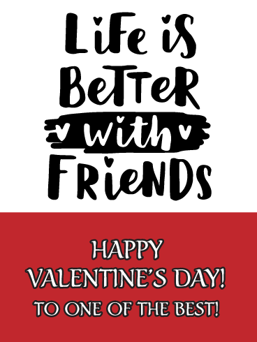 To One of the Best - Happy Valentine's Day Card for Friends