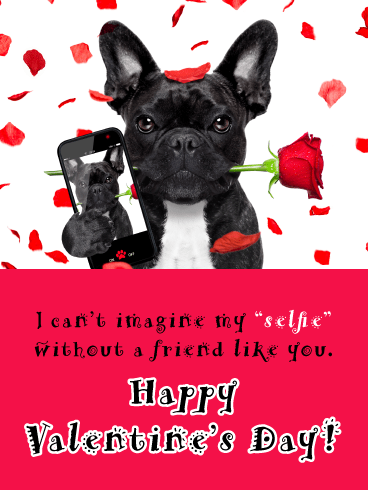 """Selfie"" Time - Happy Valentine's Day Card for Friends"