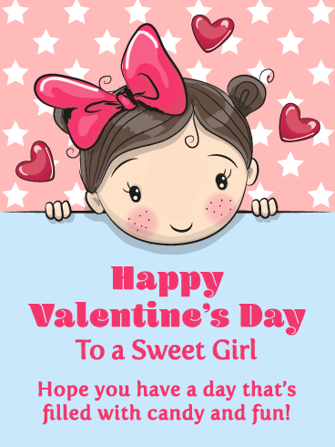 A Fun Day - Happy Valentine's Day for Girl