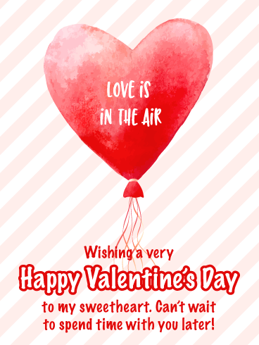 Love is In the Air -Happy Valentine's Day Card for Her