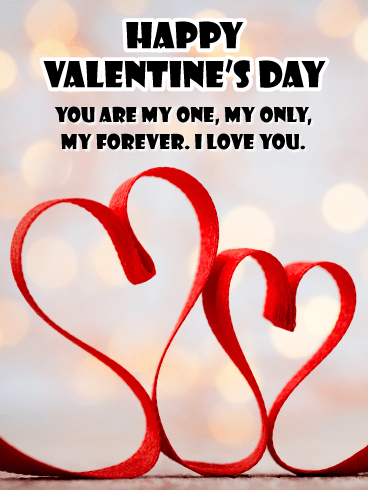 One, Only, and Forever - Happy Valentine's Day Card for Her