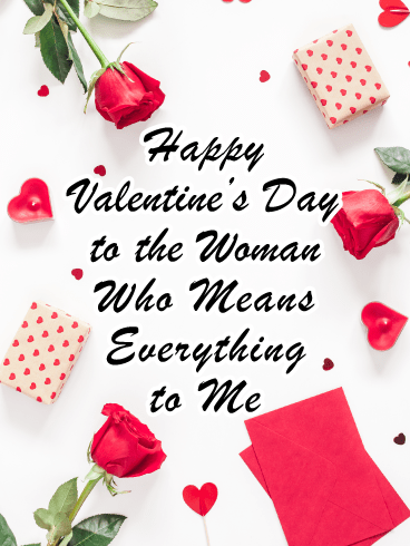 You Mean Everything to Me - Happy Valentine's Day Card for Her