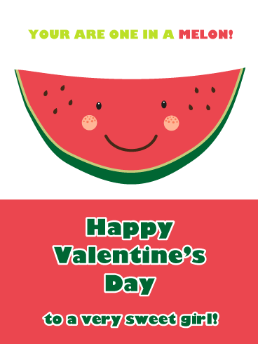 One In a Melon - Happy Valentine's Day Card for Girl