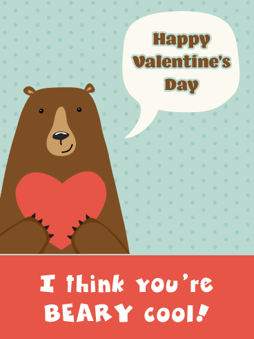 Bear-y Cool - Happy Valentine's Day Card for Boy