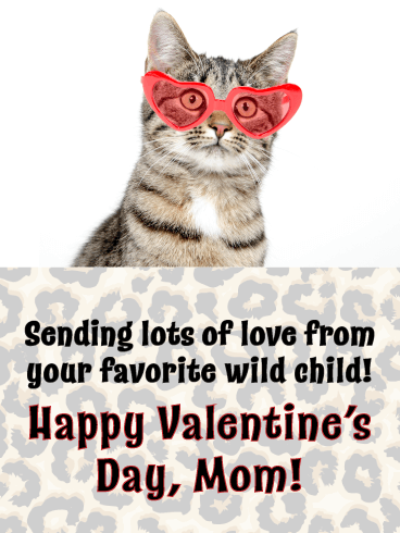 Wild Child - Funny Happy Valentine's Day Card for Mother