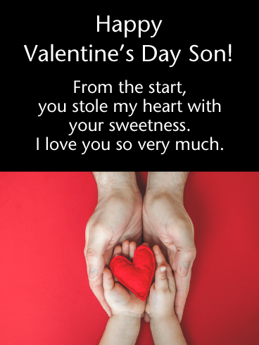 Happy Valentine's Day Son! From the start, you stole my heart with your sweetness. I love you so very much.