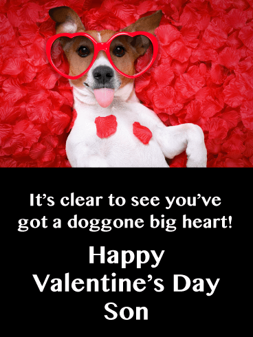 Doggone Big Heart - Happy Valentine's Day for Son