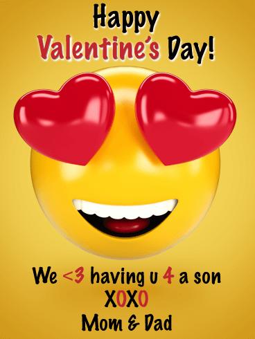 Happy Valentine's Day! We love having u 4 a son. XOXO Mom & Dad