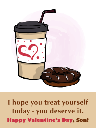 Treat Yourself - Happy Valentine's Day Card for Son