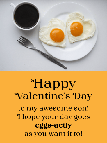 Eggs-actly What You Want- Funny Valentine's Day Card for Son