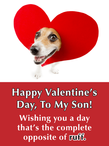 No Ruff Days - Funny Valentine's Day Card for Son