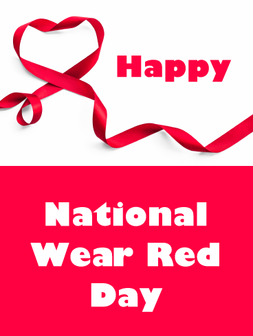 Ribbon Heart- Happy National Wear Red Day Card