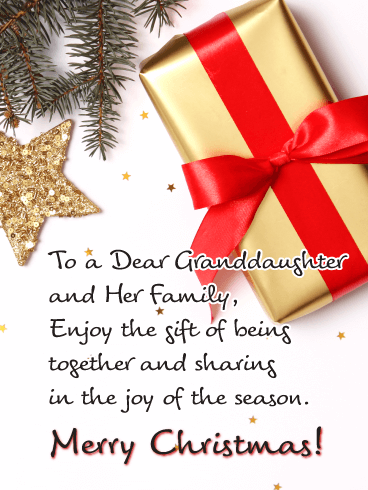 Enjoy the Gift! - Merry Christmas Card for Granddaughter & Her Family