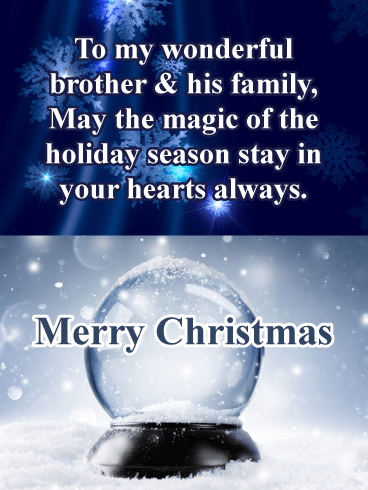 The Magic of the Holiday Season - Merry Christmas Card for Brother & His Family