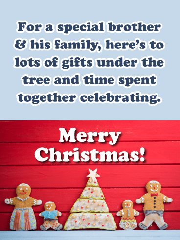 A Gingerbread Family - Merry Christmas Card for Brother & His Family