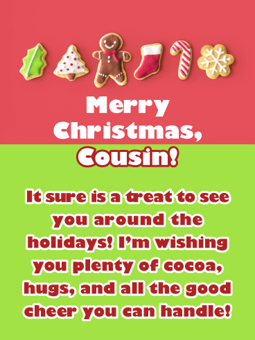 You're a Treat - Merry Christmas Card for Cousin