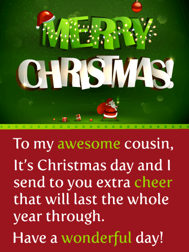 Extra Holiday Cheer! - Merry Christmas Card for Cousin