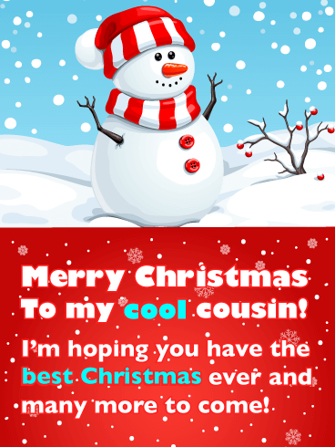 Cute Snowman with Santa Hat - Merry Christmas Card for Cousin