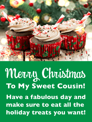 Special Holiday Treats - Merry Christmas Card for Cousin