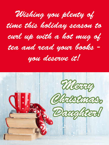 Curl Up With Books - Merry Christmas Wishes Card for Daughter