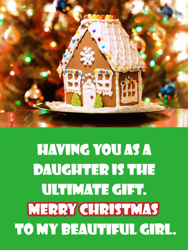 Gingerbread House- Merry Christmas Card for Daughter