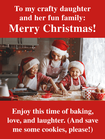Baking Cookies - Merry Christmas Wishes Card for Daughter and Family